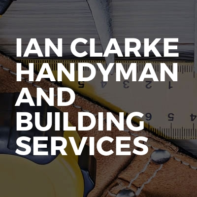 Ian clarke handyman and building services