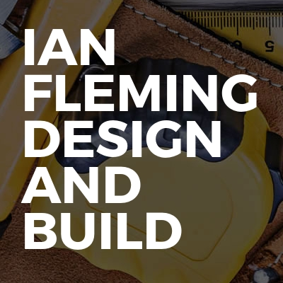 Ian Fleming Design And Build