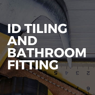 ID tiling and bathroom fitting