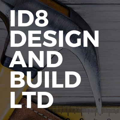 ID8 Design and Build Ltd