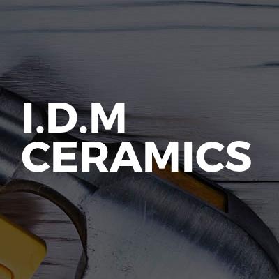 I.D.M Ceramics