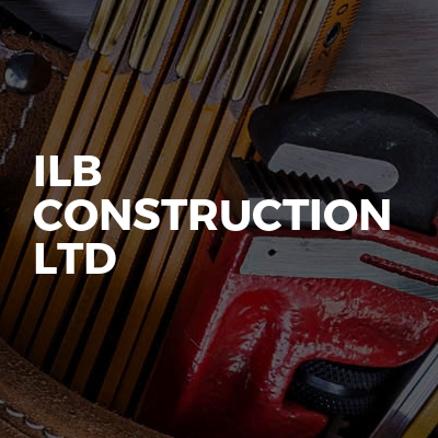 ILB CONSTRUCTION LTD