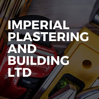 IMPERIAL PLASTERING AND BUILDING LTD