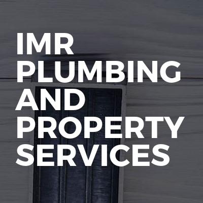IMR Plumbing and property services