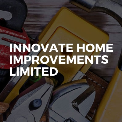 Innovate Home Improvements Limited