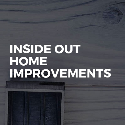 Inside out home improvements