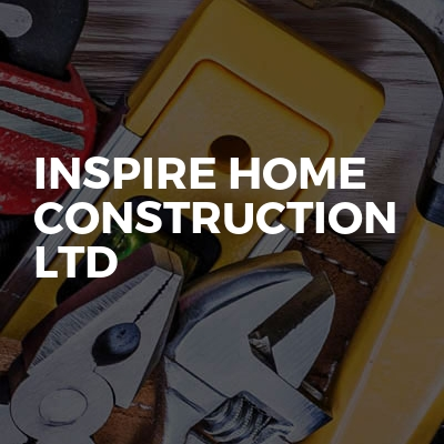 Inspire home construction ltd