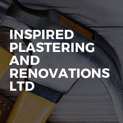 Inspired Plastering And Renovations Ltd