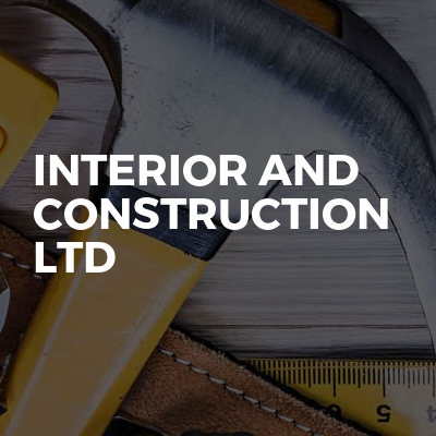 Interior and construction ltd