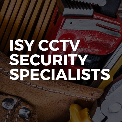 ISY CCTV SECURITY SPECIALISTS