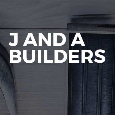 J And A Builders