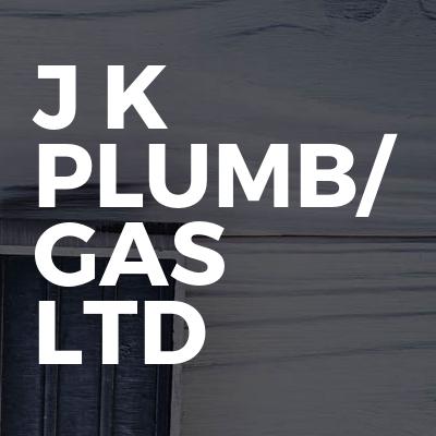 J K Plumb/ Gas Ltd