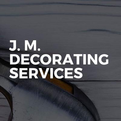 J. M. Decorating Services