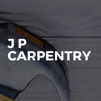 J P Carpentry