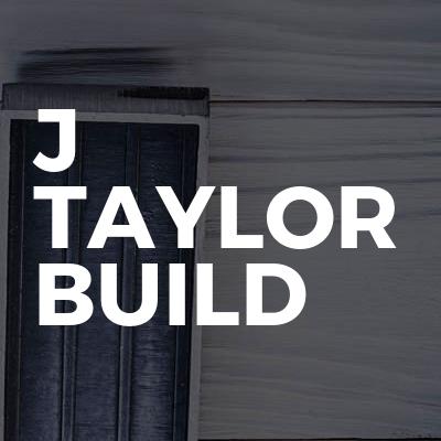 J Taylor Build