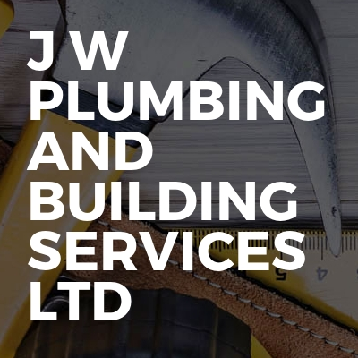 J W Plumbing and Building Services LTD
