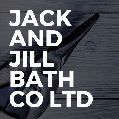 Jack and Jill Bath Co Ltd
