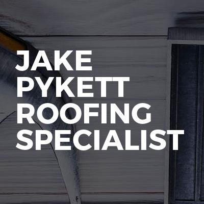 Jake Pykett Roofing Specialist