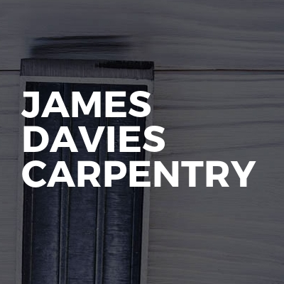James Davies Carpentry