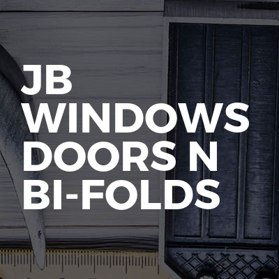 JB Windows Doors n bi-folds