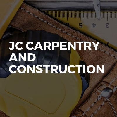 JC carpentry and construction