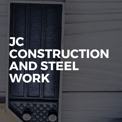 Jc Construction And Steel Work