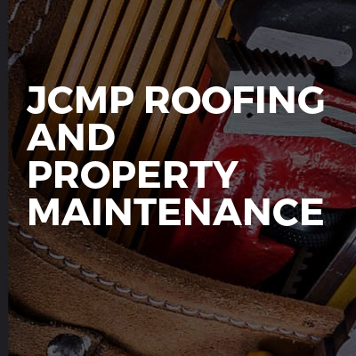 Jcmp roofing and property maintenance