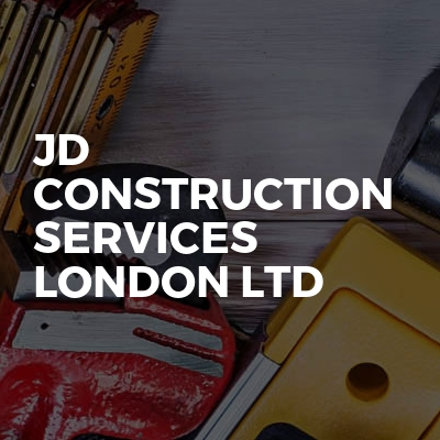 JD Construction Services London Ltd
