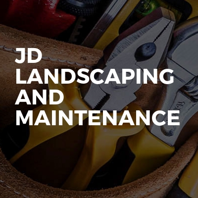 JD landscaping and maintenance