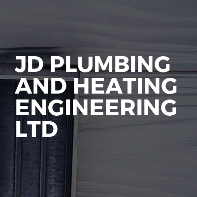 JD Plumbing and Heating engineering ltd