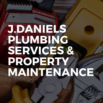 J.Daniels Plumbing Services & Property Maintenance