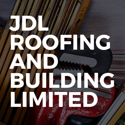 JDL Roofing and Building Limited