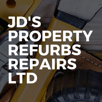 JD'S PROPERTY REFURBS REPAIRS  Ltd