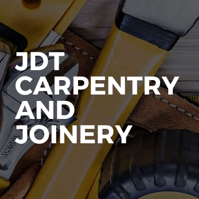 Jdt carpentry and joinery