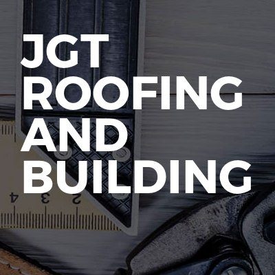 JGT Roofing and Building