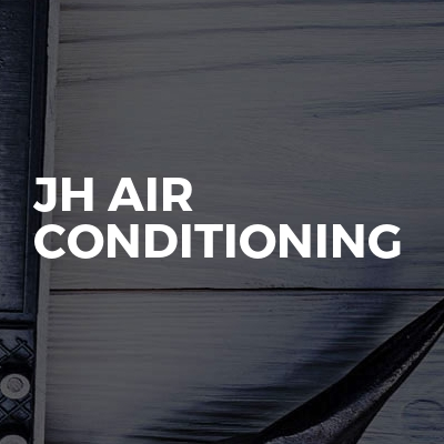 JH Air Conditioning