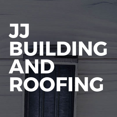 JJ Building and Roofing