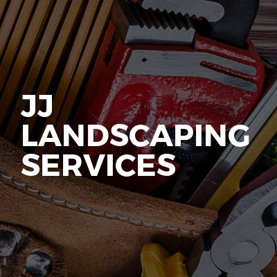 JJ landscaping services