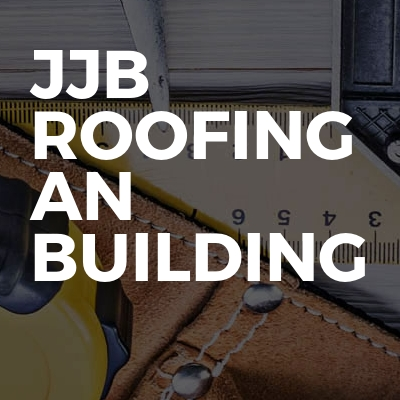 Jjb Roofing An Building
