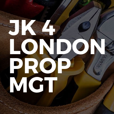 Jk 4 London prop mgt