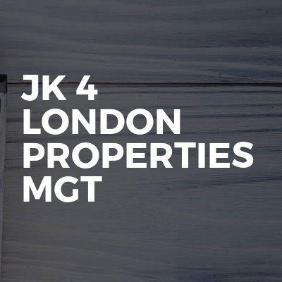 Jk 4 London properties mgt