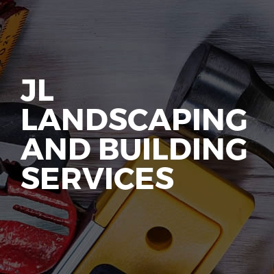 JL Landscaping And Building Services