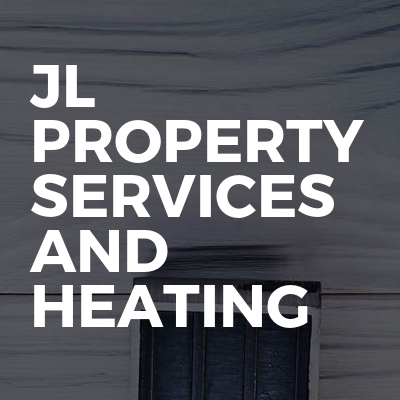JL Property Services And Heating