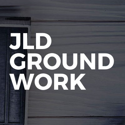 Jld ground work
