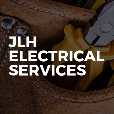 JLH ELECTRICAL SERVICES
