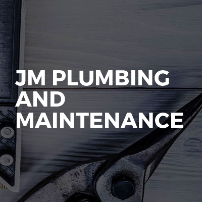 Jm Plumbing And Maintenance