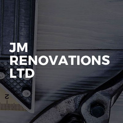 JM Renovations Ltd