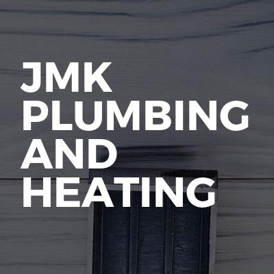 JMK Plumbing and Heating