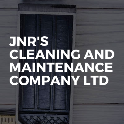 JNR'S CLEANING AND MAINTENANCE COMPANY LTD