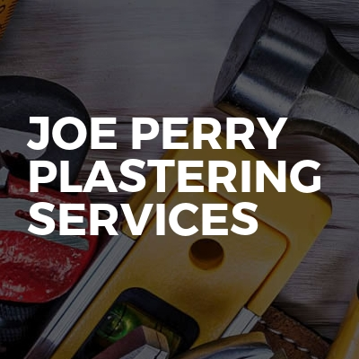 Joe Perry Plastering Services